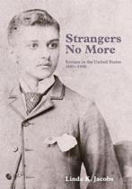 Strangers No More: Syrians in the United States, 1880-1900