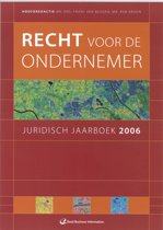 Juridisch jaarboek 2006 Recht voor de ondernemer