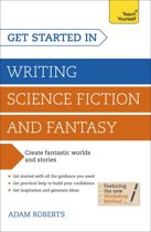 Get Started in Writing Science Fiction and Fantasy