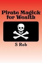 Pirate Magick for Wealth