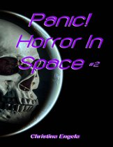 Panic! Horror In Space #2