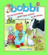 Bobbi - 3 in 1 (Op de boerderij, Gaat naar school & In de winter)