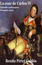 La cour de Carlos IV