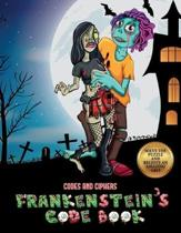 Codes and Ciphers (Frankenstein's Code Book)