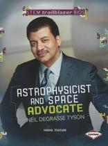 Neil deGrasse Tyson - Astrophysicist and Space Advocate - STEM