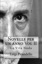 Novelle per un anno Vol II La Vita Nuda