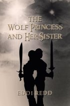 The Wolf Princess and Her Sister