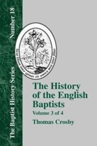 The History Of The English Baptists - Vol. 3
