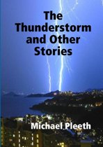 The Thunderstorm and Other Stories