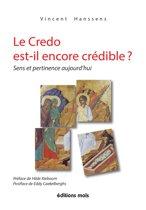 Le Credo est-il encore crédible ?