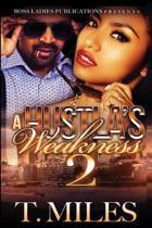 A Hustla's Weakness 2