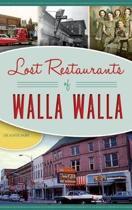 Lost Restaurants of Walla Walla