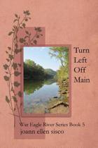 Turn Left Off Main