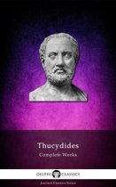 Complete Works of Thucydides (Delphi Classics)
