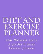 Diet and Exercise Planner for Women 2017