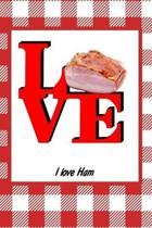 I Love Ham