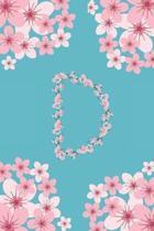 D Monogram Letter D Cherry Blossoms Journal Notebook