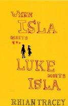 When Isla Meets Luke Meets Isla