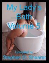 My Lady's Bath Volume 05