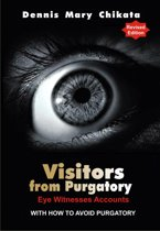 Visitors From Purgatory ( Eye Witnesses' Accounts)