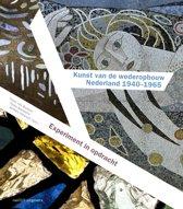 Kunst van de wederopbouw Nederland 1940-1965