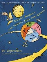 Zoomy Boomy, the Moon, and the Earth