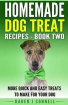 Homemade Dog Treat Recipes - Book Two
