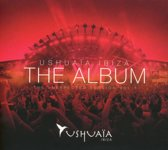 Ushuaia Ibiza - The Unexpected Sess