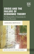Crisis and the Failure of Economic Theory