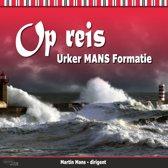 Op Reis // Urker MANS Formatie // 19 tracks 2018 release