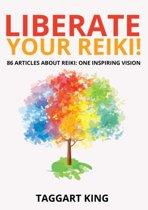 Liberate Your Reiki!