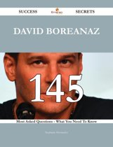 David Boreanaz 145 Success Secrets - 145 Most Asked Questions On David Boreanaz - What You Need To Know