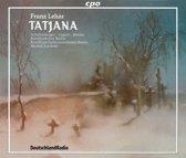 Tatjana: Opera In 3 Acts