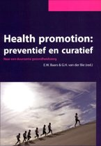Health promomtion: preventief en curatief