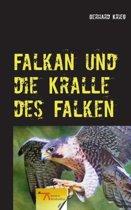 Falkan Und Die Kralle Des Falken