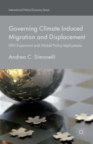 Governing Climate Induced Migration and Displacement