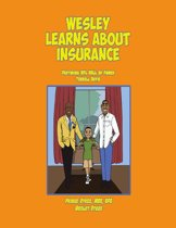 Wesley Learns About Insurance: Featuring NFL Hall of Famer Terrell Davis