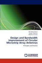 Design and Bandwidth Improvement of Circular Microstrip Array Antennas