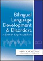 Bilingual Language Development and Disorders in Spanish-English Speakers