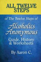 All 12 Steps of the 12 Steps of Alcoholics Anonymous