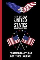 4th Of July United States Independence Day Contemporary R&b Gratitude Journal