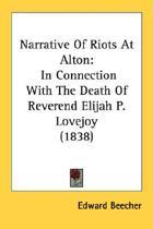 Narrative Of Riots At Alton