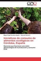 Iniciativas de Consumo de Alimentos Ecologicos En Cordoba, Espana