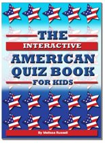 The Interactive American Quiz Book For Kids