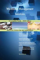 Workforce Management Solutions A Complete Guide - 2020 Edition
