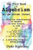 The First Book of Algebrism