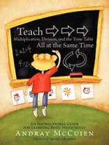 Teach Multiplication, Division, and the Time Table All at the Same Time