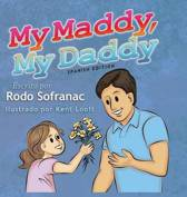 My Maddy, My Daddy - Spanish Edition