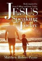 Jesus Speaking Today