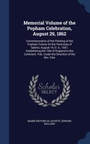 Memorial Volume of the Popham Celebration, August 29, 1862